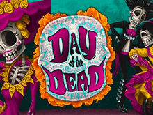 Автомат Day Of The Dead — сорви джекпот онлайн казино
